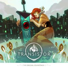 Transistor (SuperGiant Games) OST cover
