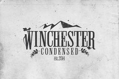Winchester Condensed Font by DesignSomething on @creativemarket