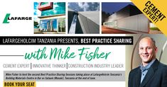 South African cement expert, Mike Fisher, will present the second Best Practice Sharing Session on Monday, 24 June 2019 at the Building Materials Centre.