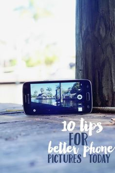 Take better pictures on your smartphone with these phone photography tips.