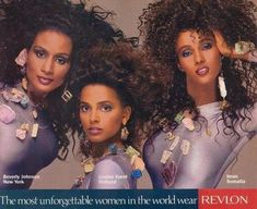 """""""The most unforgettable women in the world wear Revlon."""" 1989 major cosmetics ad that featured 3 Black models (Beverly Johnson, Louise Vyent and Iman). 23 years later, still nearly impossible to see this outside of Ebony, Jet or Essence"""