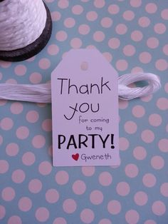 25 Thank you for coming to my PARTY Tags by BoiseTicketsandTags