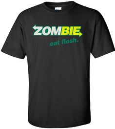 Zombie Eat Flesh, Black Shirt, Cotton, Funny Tshirt