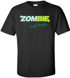 Zombie Eat Flesh on Etsy, $14.46