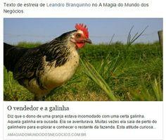 O vendedor e a galinha   Artigo de estreia de Leandro Branquinho no A Magia do Mundo dos Negócios  #vendas  #vendedor #euamovender #leandrobranquinho