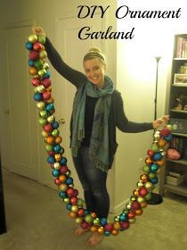 Upside Down Grace: DIY Holiday Ornament Garland - I recommend the plastic kind that don't have the metal tops that fall off, or it'll be a huge pain in the ass.