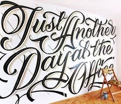 Just Another Day at the Office by #MateuszWitczak #wallart #type #Typography #lettering #callygraphy #artwork