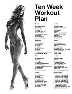 A ten week workout plan!