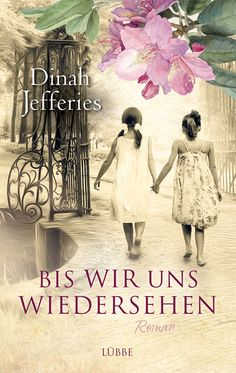 Buy Bis wir uns wiedersehen: Roman by Angela Koonen, Dinah Jefferies and Read this Book on Kobo's Free Apps. Discover Kobo's Vast Collection of Ebooks and Audiobooks Today - Over 4 Million Titles! Interview, Novels, This Book, Ebooks, Image, England, September 2013, Penguin, Free Apps