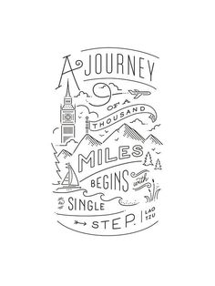 A journey of a thousand miles begins with a single step. Lao Tau quote. Inspirational hand lettered print