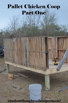 Chicken Coop - Just what we needed to get started!) Random Thoughts of a SUPERMOM! : Pallet Chicken Coop: Part One Building a chicken coop does not have to be tricky nor does it have to set you back a ton of scratch.