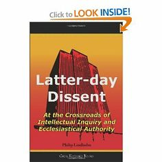 Latter-Day Dissent: At the Crossroads of Intellectual Inquiry and Ecclesiastical Authority by Philip Lindholm. Save 24 Off!. $18.96. Publisher: Greg Kofford Books Inc (May 13, 2011). Publication: May 13, 2011. Author: Philip Lindholm