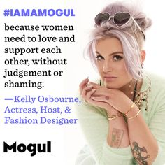 """elly Osbourne: Last but not least, I want to talk a little bit about Kelly Osbourne's recent remarks on body image issues and celebrities. She recently told Mogul that """"a big misconception about fame is that sometimes people forget that you are human; that you too deal with the issues that all women face, ranging from self-worth, body image, societal beauty standards, and the feeling of needing to be perfect."""" She gives some great advice when she says that """"You can't change who you are, but…"""