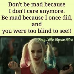 Bitch Quotes, Joker Quotes, Sassy Quotes, Badass Quotes, True Quotes, Great Quotes, Funny Quotes, Inspirational Quotes, Harly Quinn Quotes