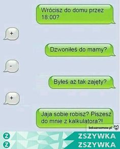 haha na Haha - Zszywka. Funny Sms, Funny Text Messages, Wtf Funny, Funny Fails, Funny Texts, Funny Jokes, Funny Lyrics, Polish Memes, Funny Conversations
