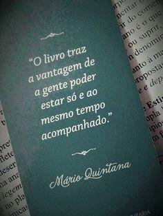 O livro é um mudo que fala, um surdo que responde, um cego que guia, um morto que vive!...