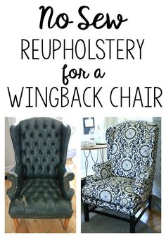 Here's how I took an eyesore of an old armchair and turned it into a showpiece -my no sew method to reupholster a wingback chair. #modernfurnitureinterior