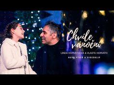 Vlasta Horváth a Linda Horváthová - Chvíle vánoční (Oficiální videoklip) - YouTube Concert, Youtube, Concerts, Youtubers, Youtube Movies