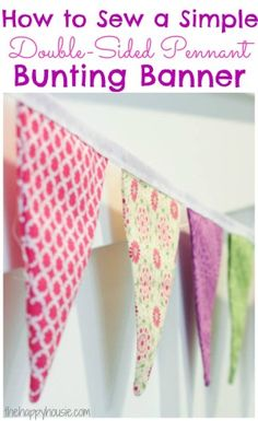 How to Sew a Simple Double-Sided DIY Pennant Banner from The Happy Housie Easy Sewing Projects, Sewing Projects For Beginners, Sewing Hacks, Sewing Tutorials, Sewing Crafts, Sewing Tips, Bunting Template, Bunting Pattern, Fabric Bunting