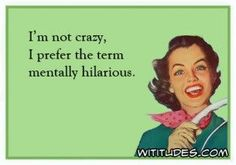 happy birthday funny for him hilarious humor ecards - humor ecards hilarious Funny Shit, Haha Funny, Funny Memes, Jokes, Funny Stuff, Funny Sarcasm, Work Sarcasm, That's Hilarious, Hilarious Quotes