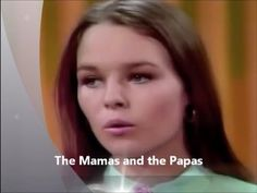 The Mamas and the Papas - Dedicated to the one i love (1967)