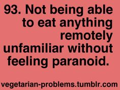 This is so true! Like I'll be sitting there eating something random, like cereal, (well maybe not cereal.) and then I'll start chewing really slowly considering, whether or not it has meet in it. Vegetarian Facts, Vegetarian Quotes, Vegan Quotes, Common Food Allergies, Vegan Humor, Lol, Tumblr, Delicious Vegan Recipes, Kids Nutrition