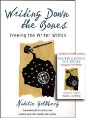 Writing Down the Bones by Natalie Goldberg - awesome!