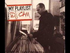 DJ Cam - My Playlist [Full Album] - YouTube
