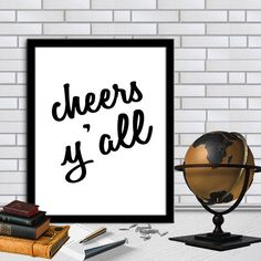 CHEERS Y'ALL Print Home Decor Typography Poster Motivational Quote Digital Quote Print Digital Typography Art Wall Decor 8X10 11x14 by sweetdownload on Etsy