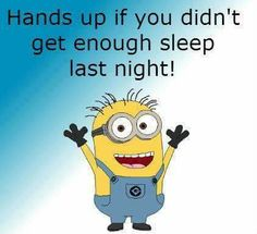 Let's just say my hands are up because if I didn't get enough sleep last night, I can't lift my arms!  G'night!