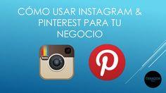 Cómo usar Instagram y pinterest para tu negocio by Ivan Obradovic via slideshare