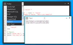 MetroTextual is a beautiful and simple text editor for Windows