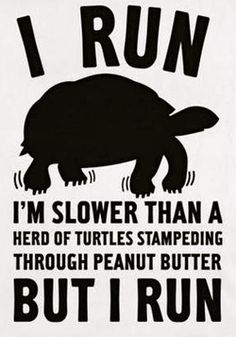 It doesnt matter how fast you run! #Funny #Fitness #Humor