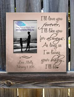 "Mother of the Bride Wedding Picture Frame by ImpressionsByMisty - I'll love you forever..your baby I'll be."" quote from the sweetest children's book!  $55"