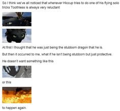 tumblr // all the above. Plus, Toothless needs Hiccup to switch his tail positions