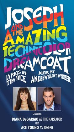 Diana DeGarmo and Ace Young will head up the cast of the new touring production of JOSEPH AND THE AMAZING TECHNICOLOR DREAMCOAT