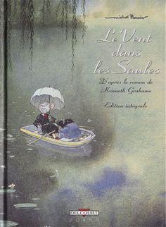 Le Vent dans les Saules, by Michel Plessix.