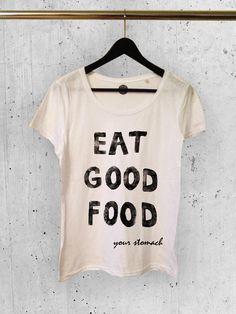 "Shirt mit Print ""eat good food"" / typo shirt ""eat good food"", food love by ohowl via DaWanda.com"