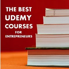 The 134 Best Udemy Courses for Entrepreneurs, Freelancers, and Side Hustlers – All Just $10 Through Jan. 10th! via @sidehustle