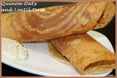 Introducing healthy alternative of Dosa made with Quinoa, Oats and Lentils. Dosa is usually made with rice which is full of Carbs. Everyone in our family love Dosa. I tried this newer version with all the healthy ingredients and got a very good success, everyone in my family love this equally as the regular Dosa. Very glad to share with you all this unique and creative recipe. No more counting, eat as many as you wish to. Even diabetic people can enjoy this without any regret.