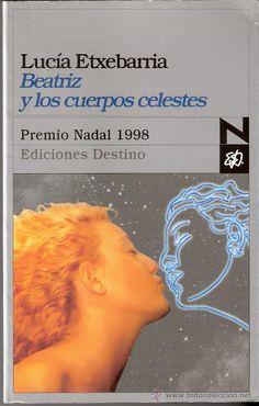 Beatriz y los cuerpos celestes Lucía Etxebarria Premio Nadal 1998