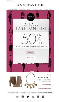 #newsletter Ann Taylor 10.2014 A Splurge Worthy Sale....50% OFF!