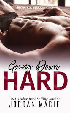 Review: Going Down Hard by Jordan Marie #books  #blogger  Real Tasty Pages