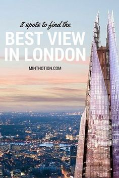 8 spots to find the best view of London. Love how each of the places on this list provide a different perspective of the city. The view from the Shard is so beautiful and it's free to visit!