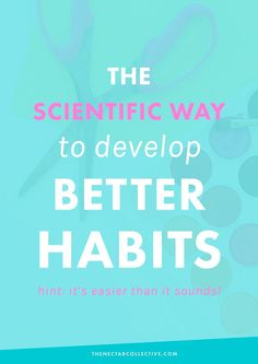 When it comes to growing your career, being healthy, or simply living a balanced life, developing good habits seems to be the key. That's why there are books, a