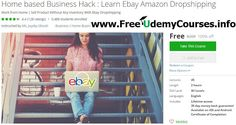 [#Udemy 100% Off] Home based Business Hack : Learn Ebay Amazon #Dropshipping   About This Course  Published 5/2016English  Course Description  There are some reasons why you Take This Course:  #1 TOP PAID Home base Business Course  #Top 10 ALL TIME COURSE About Ebay!  #1 MOST POPULAR Make Money Online Home base Business Course!  #1 MOST REVIEW In Shortest Time Course!  #1 Top ENGAGEMENT COURSE  Our Students Love us Thats why we are the NO #1 Course.  Happy Students means Happy Reviews. The…
