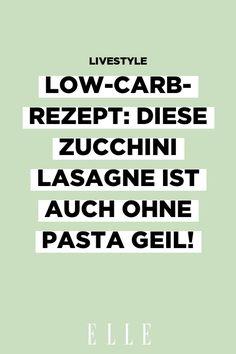 Low-Carb und mega lecker: Dieses Rezept für Zucchini Lasagne verzichtet auf Pasta, ist ohne Kohlenhydrate und trotzdem ein echtes Comfort-Food. #essen #trinken #lowcarb #rezept #zucchini #lasagne #ohne #pasta Pasta Alternative, Zucchini Lasagne, Comfort Food, Lose Belly Fat, Losing Weight, Burn Belly Fat, Dieting Tips, Zucchini Lasagna