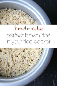 How to Make Perfect Brown Rice In Your Rice Cooker from MomAdvice.com.
