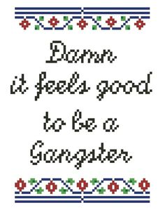 5x7 Damn it feels good to be a Gangster  Cross by NotThatOriginal