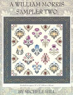 A William Morris Sampler Two - Appliqué Pattern by Michele Hill